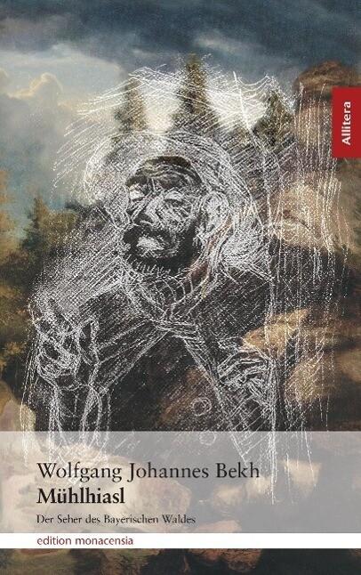 Mühlhiasl als Buch