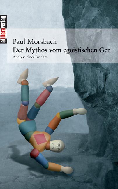 Der Mythos vom egoistischen Gen als Buch