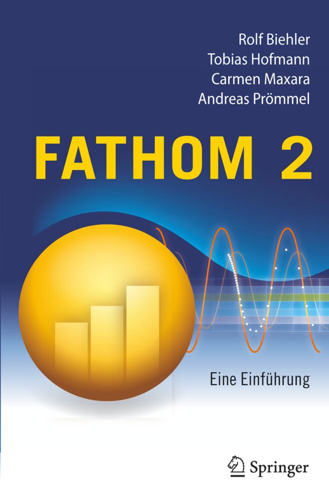 Fathom 2 als Buch von Rolf Biehler, Carmen Maxa...