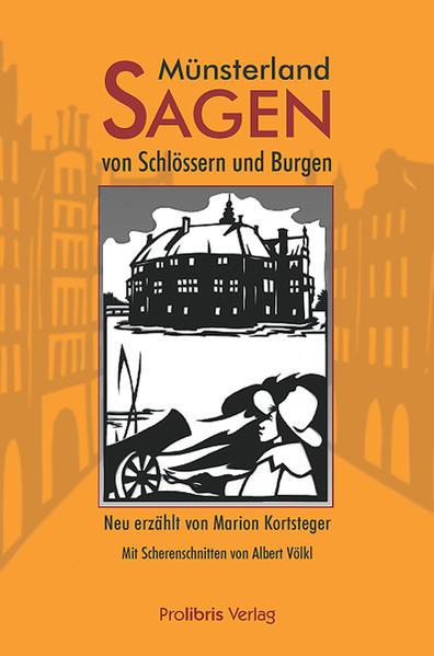 Münsterland-Sagen von Schlössern und Burgen als Buch