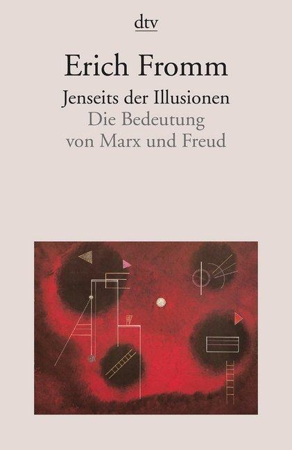 Jenseits der Illusionen als Taschenbuch von Eri...