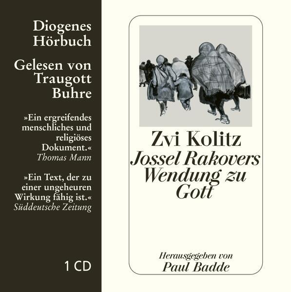 Jossel Rakovers Wendung zu Gott. CD als Hörbuch