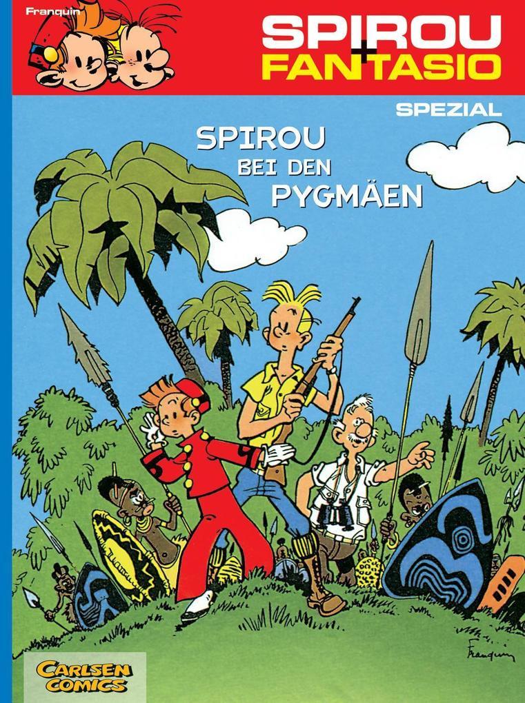 Spirou und Fantasio Spezial 2. Spirou bei den Pygmäen als Buch