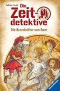 Die Zeitdetektive 06: Die Brandstifter von Rom