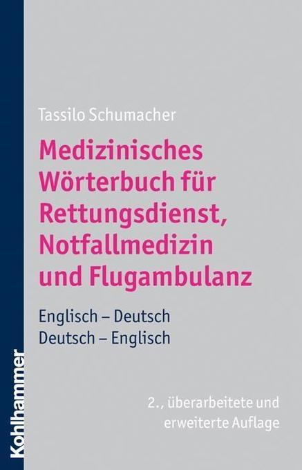 Medizinisches Wörterbuch für den Rettungsdienst, Notfalldienst und Flugambulanz als Buch