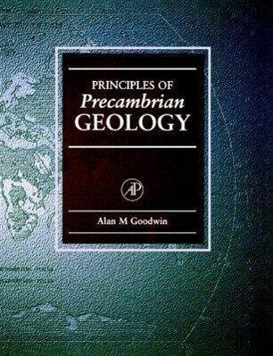 Principles of Precambrian Geology als Buch
