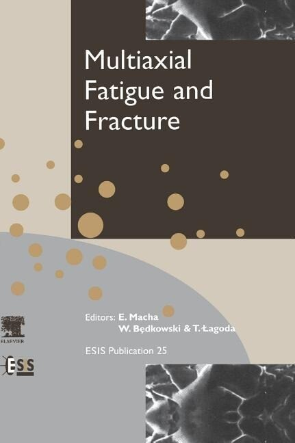 Multiaxial Fatigue and Fracture als Buch