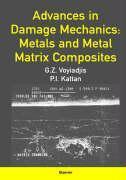 Advances in Damage Mechanics: Metals and Metal Matrix Composites als Buch