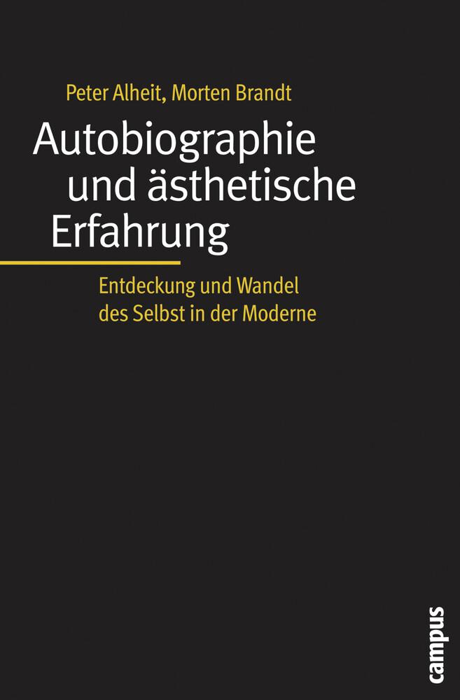 Autobiographie und ästhetische Erfahrung als Buch