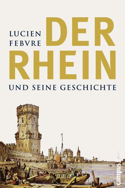 Der Rhein und seine Geschichte als Buch