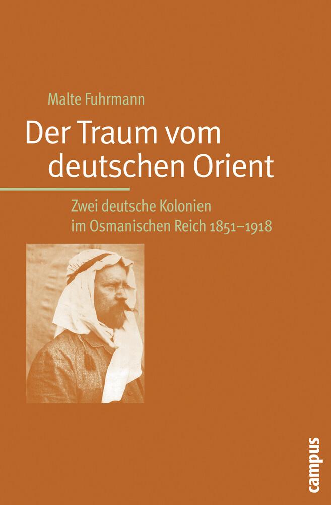 Der Traum vom deutschen Orient als Buch