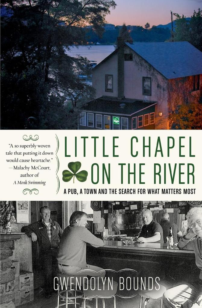 Little Chapel on the River: A Pub, a Town and the Search for What Matters Most als Taschenbuch
