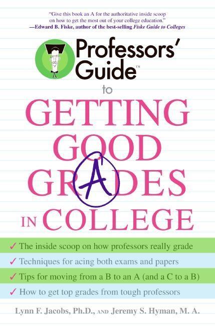 Professors' Guide to Getting Good Grades in College als Taschenbuch