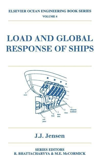 Load and Global Response of Ships als Buch