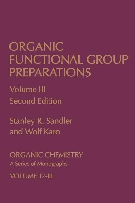 Organic Functional Group Preparations: Volume 3 als Buch