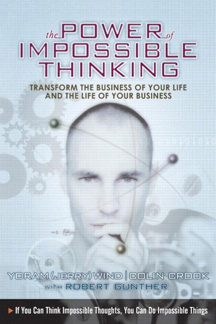 The Power of Impossible Thinking: Transform the Business of Your Life and the Life of Your Business als Taschenbuch