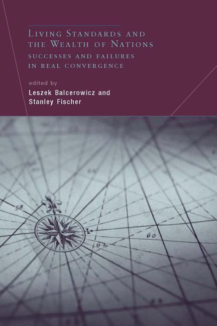 Living Standards and the Wealth of Nations: Successes and Failures in Real Convergence als Buch