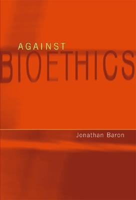Against Bioethics als Buch