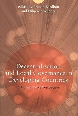 Decentralization and Local Governance in Developing Countries: A Comparative Perspective als Buch