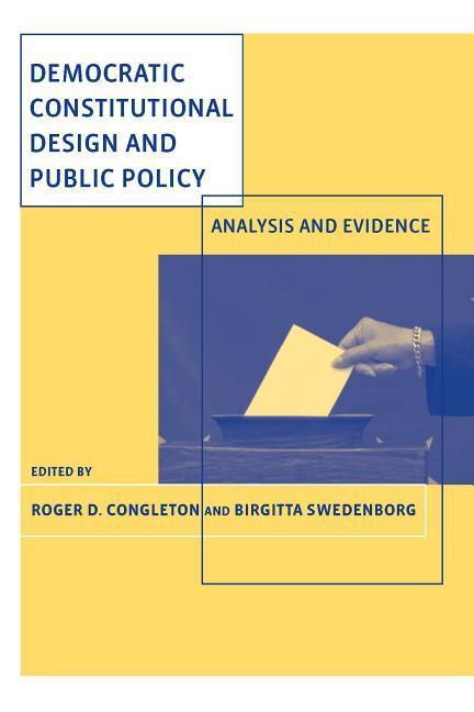 Democratic Constitutional Design and Public Policy: Analysis and Evidence als Buch