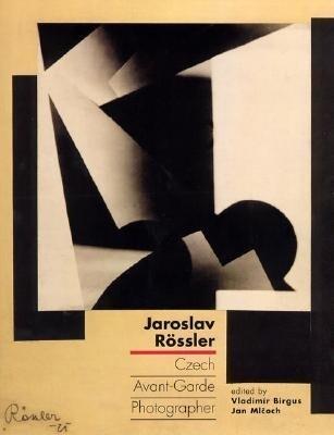 Jaroslav Rössler: Czech Avant-Garde Photographer als Taschenbuch