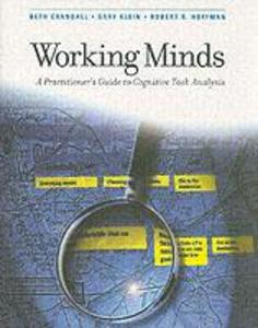 Working Minds: A Practitioner's Guide to Cognitive Task Analysis als Buch