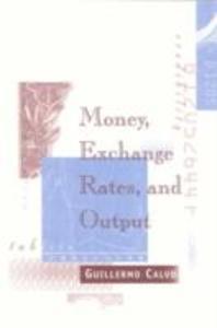 Money, Exchange Rates, and Output als Taschenbuch
