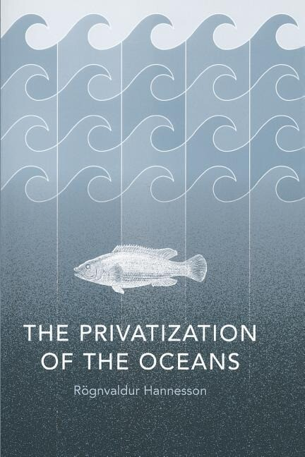 The Privatization of the Oceans als Buch