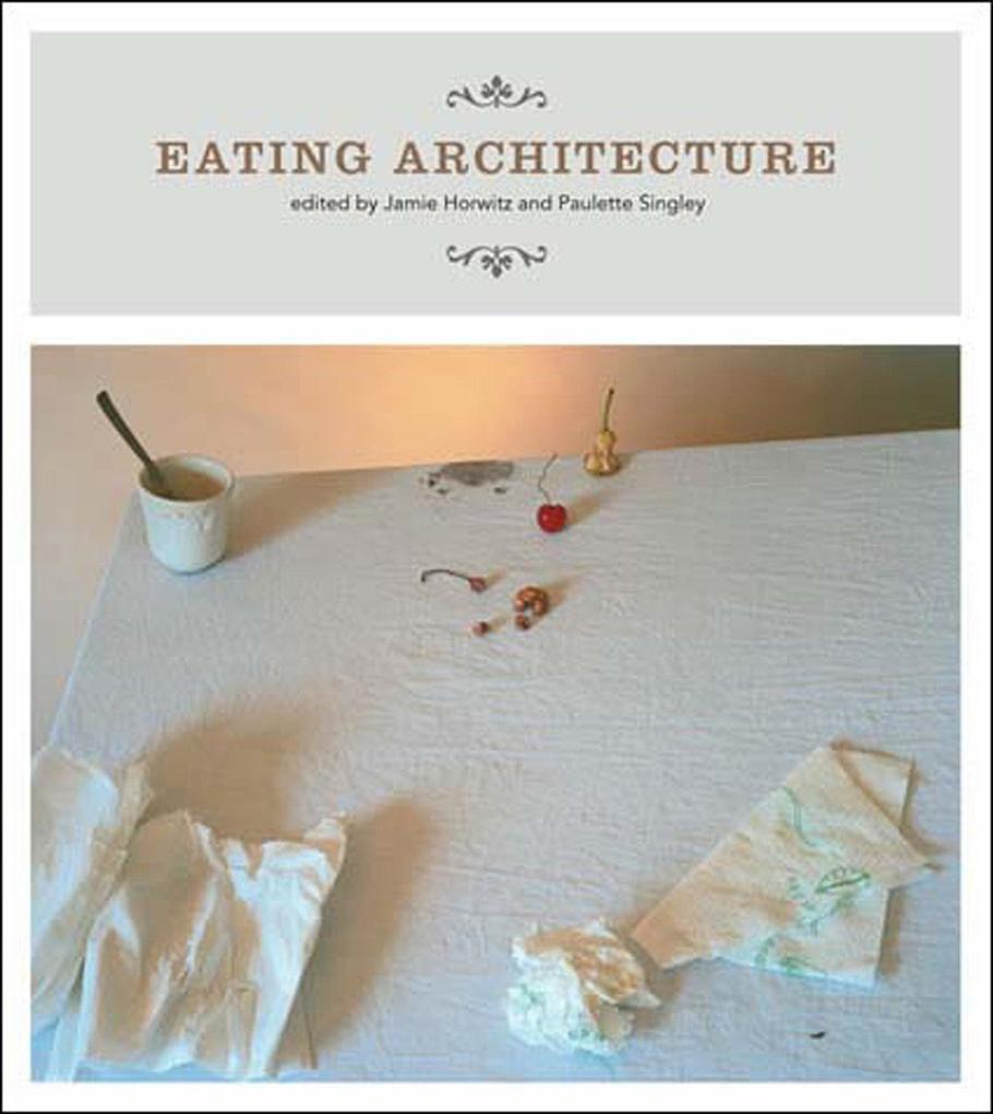 Eating Architecture als Taschenbuch