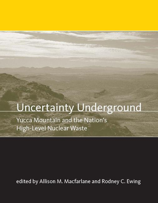 Uncertainty Underground: Yucca Mountain and the Nation's High-Level Nuclear Waste als Taschenbuch
