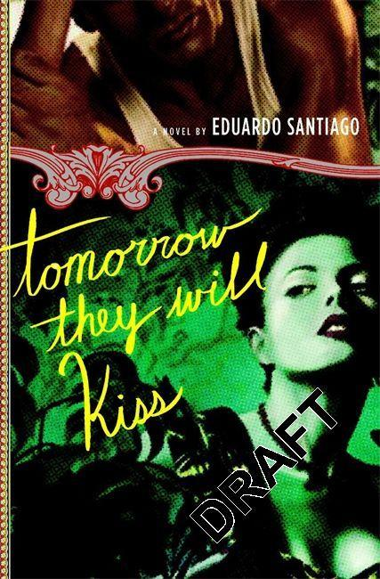 Tomorrow They Will Kiss als Buch