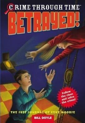 Crime Through Time #4: Betrayed! als Taschenbuch
