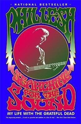 Searching for the Sound: My Life with the Grateful Dead als Taschenbuch