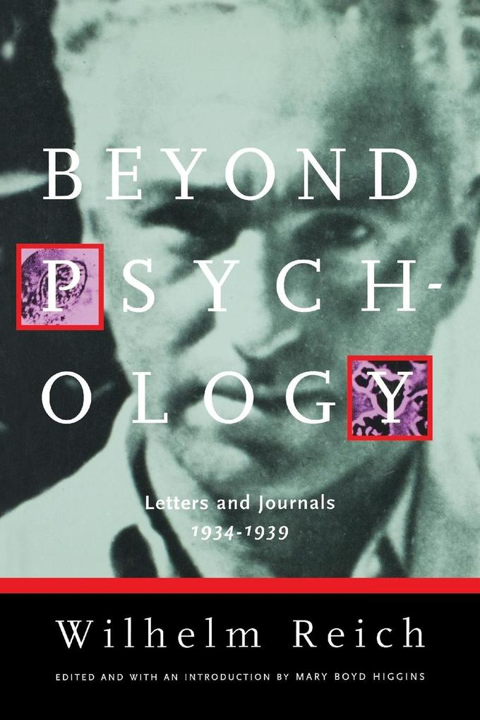 Beyond Psychology: Letters and Journals 1934-1939 als Taschenbuch