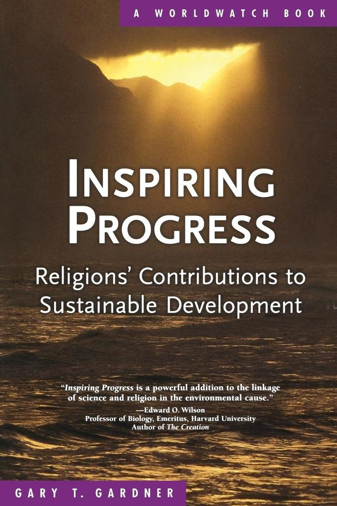 Inspiring Progress: Religions' Contributions to Sustainable Development als Taschenbuch