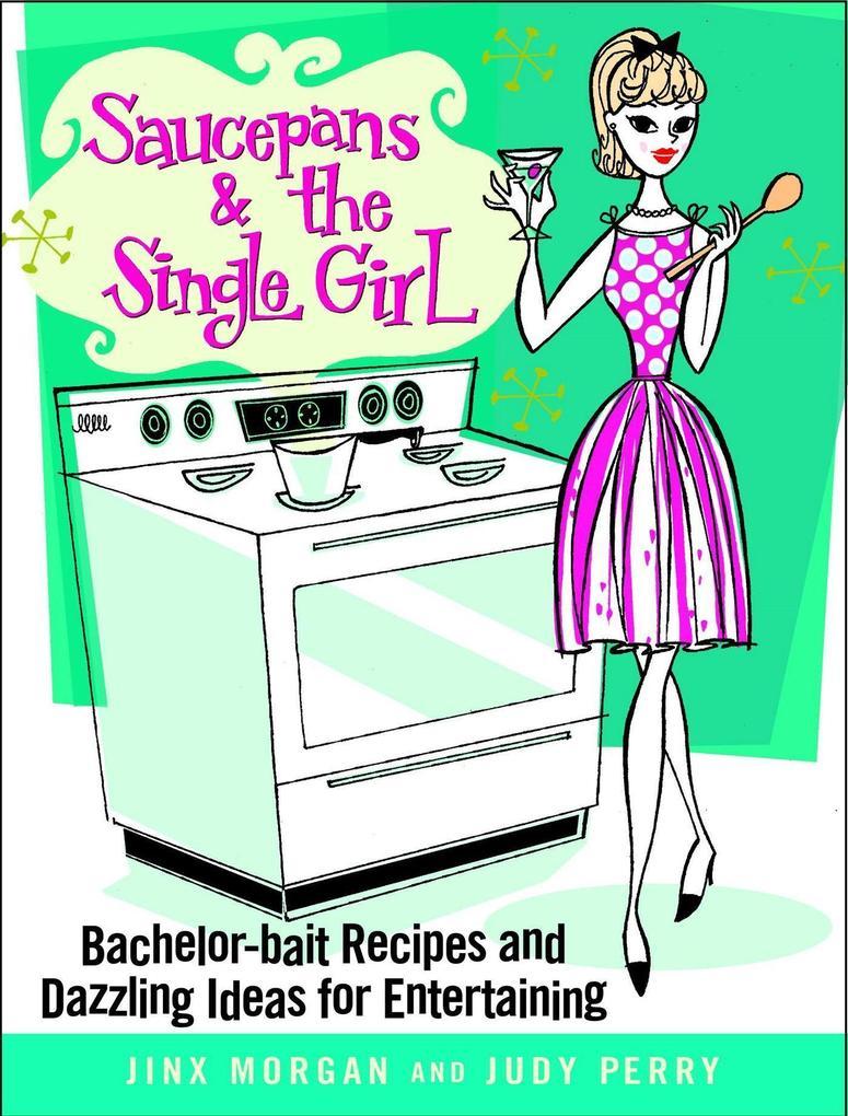 Saucepans & the Single Girl als Buch