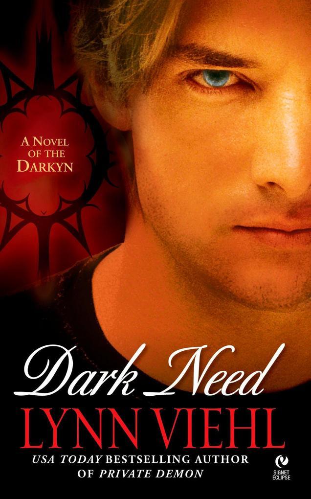 Dark Need: A Novel of the Darkyn als Taschenbuch