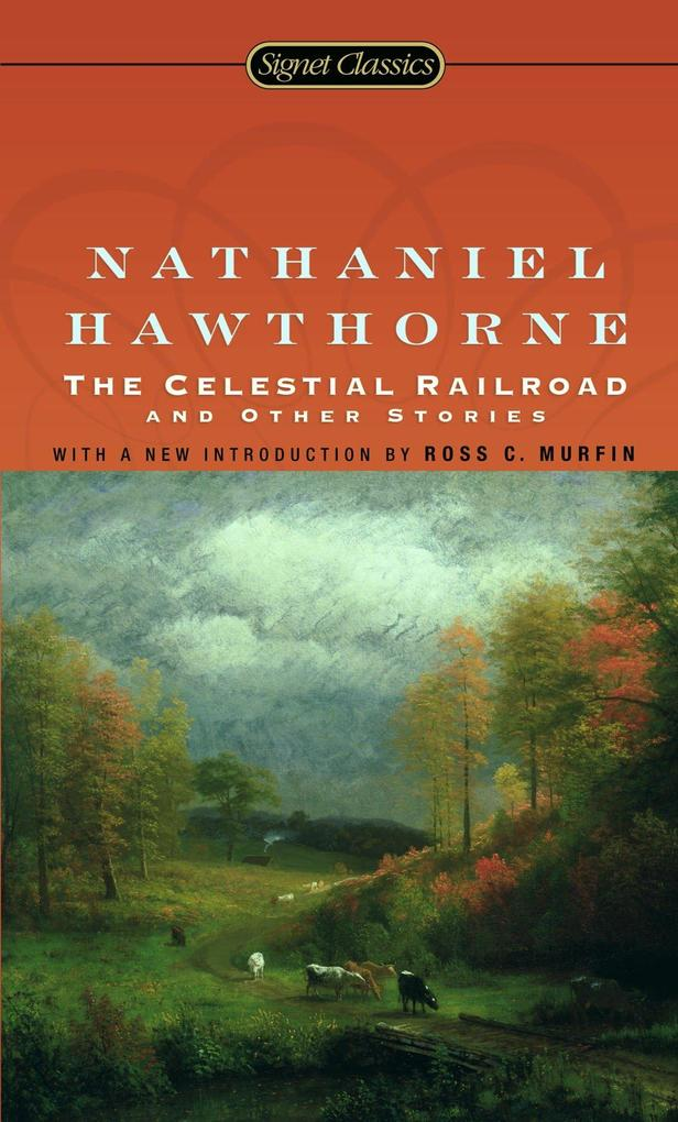 The Celestial Railroad and Other Stories als Taschenbuch