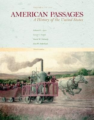 American Passages: A History of the United States, Vol. I: To 1877 als Taschenbuch