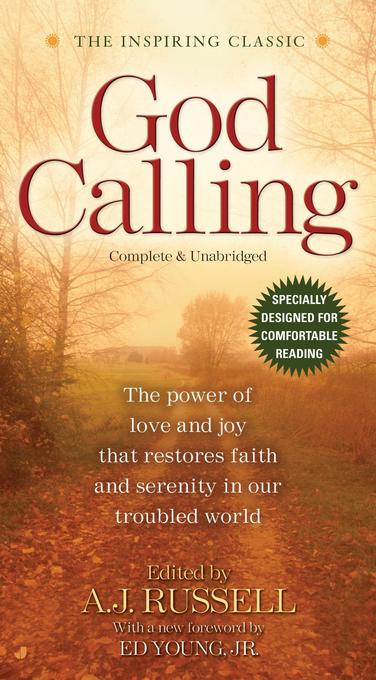 God Calling: The Power of Love and Joy That Restores Faith and Serenity in Our Troubled World World, Complete & Unabridged for Comf als Taschenbuch