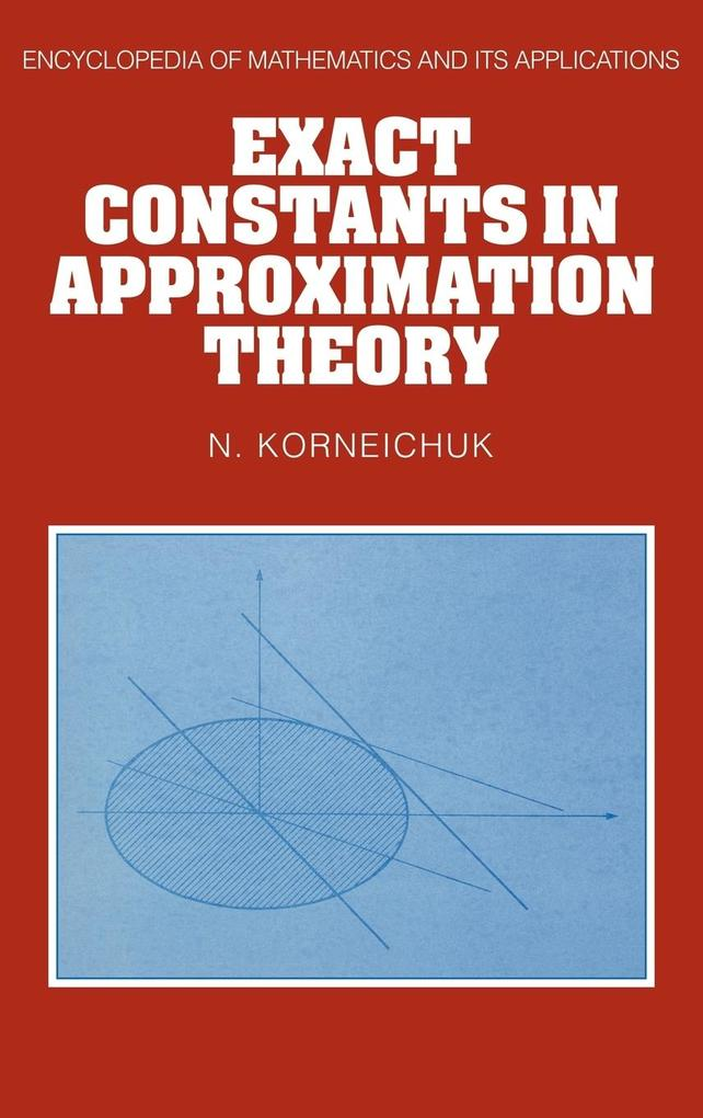 Exact Constants in Approximation Theory als Buch