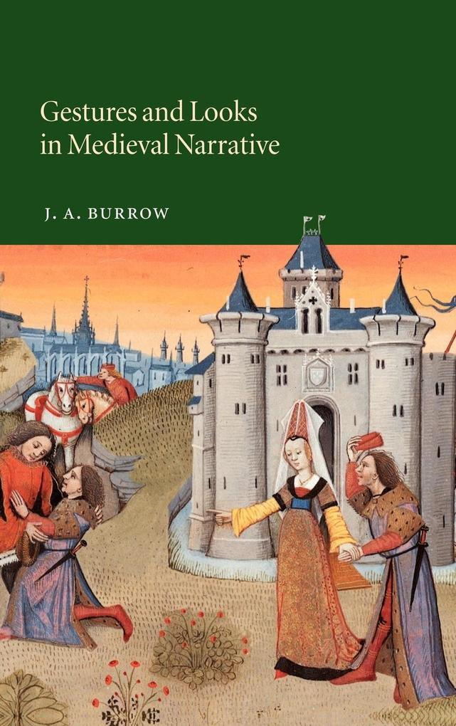 Gestures and Looks in Medieval Narrative als Buch