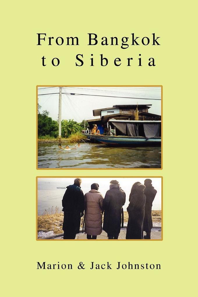 From Bangkok to Siberia als Taschenbuch
