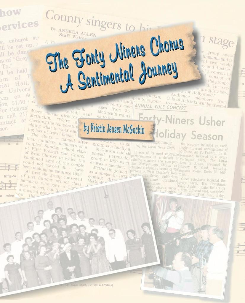 The Forty Niners Chorus: A Sentimental Journey als Buch
