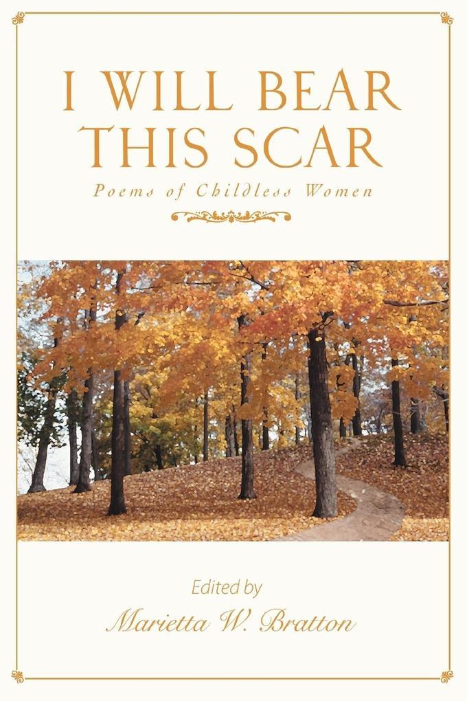 I Will Bear This Scar: Poems of Childless Women als Taschenbuch