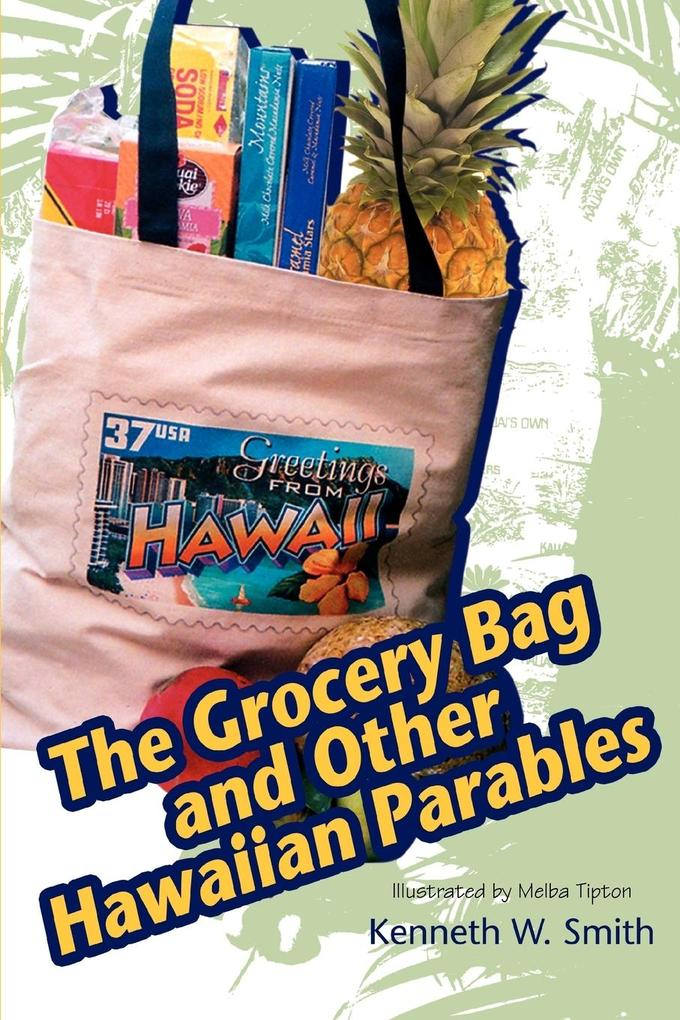 The Grocery Bag and Other Hawaiian Parables als Taschenbuch