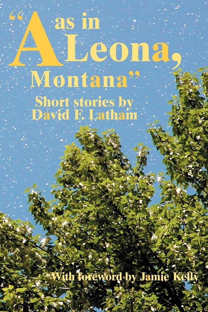 A as in Leona, Montana als Buch