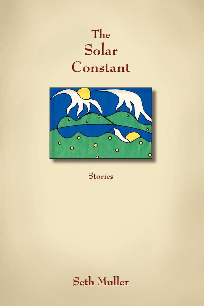 The Solar Constant: Stories als Buch