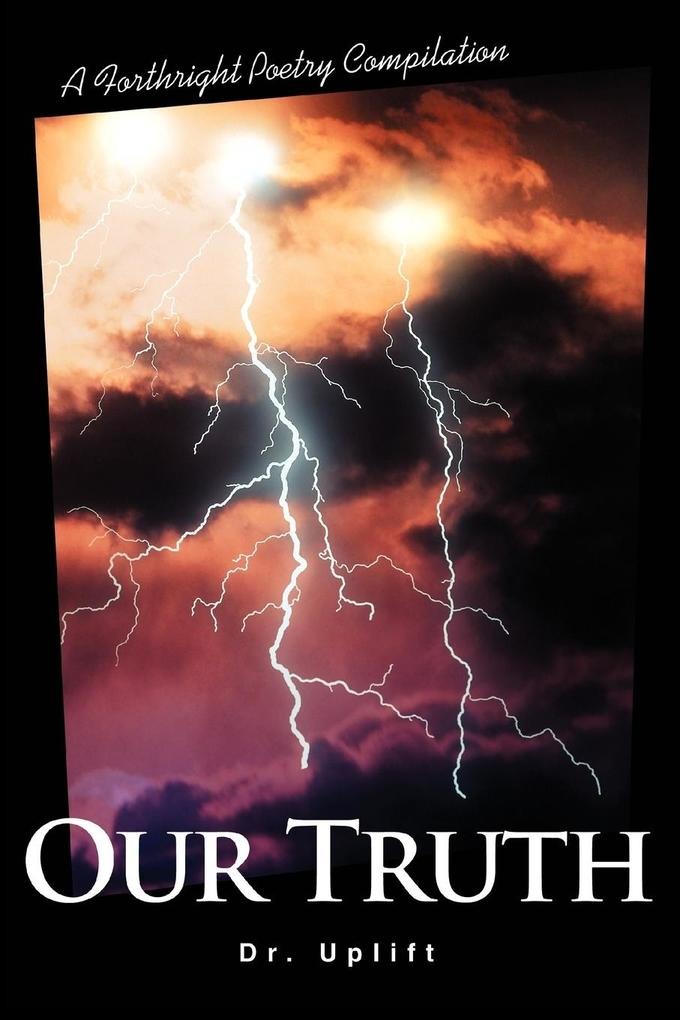 Our Truth: A Forthright Poetry Compilation als Taschenbuch