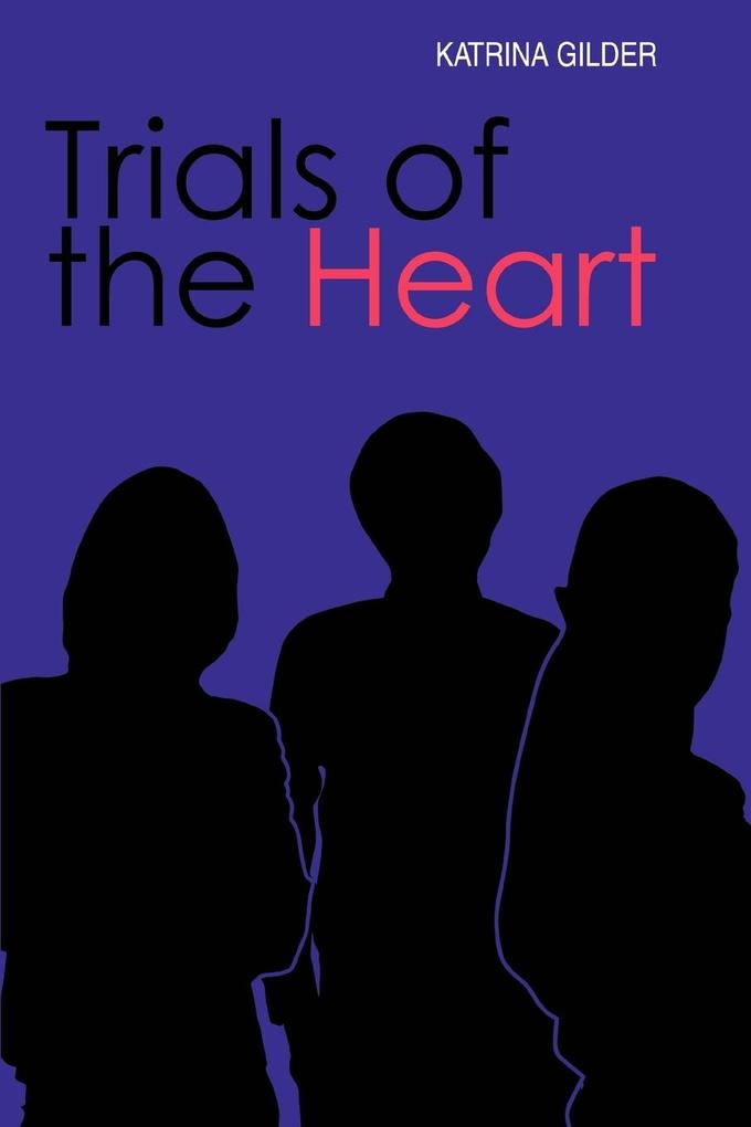 Trials of the Heart als Buch